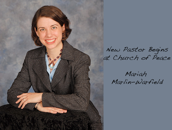 New Pastor Begins at Church of Peace!