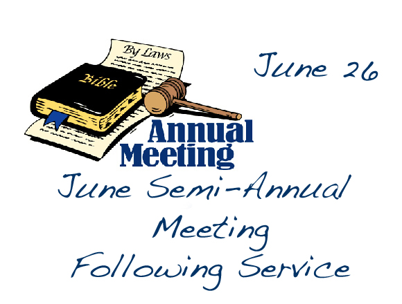 Semi-Annual Congregational Meeting June 26