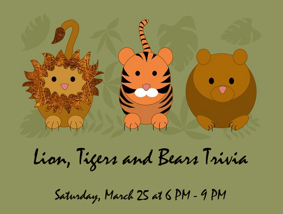 Lions, Tigers and Bears Trivia